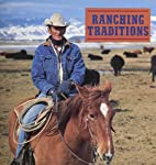 Ranching Traditions: Legacy of the American…