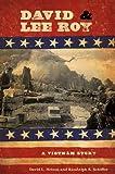 David & Lee Roy : a Vietnam story / David L. Nelson and Randolph B. Schiffer