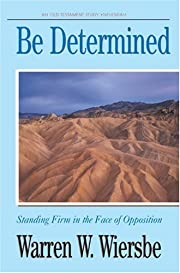 Be Determined (Be) de Warren W. Wiersbe
