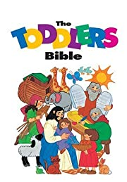 The Toddlers Bible (Toddler's Bible Series)…