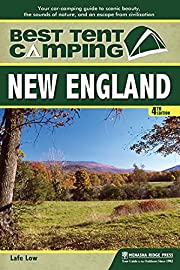 Best Tent Camping: New England: Your…