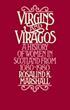 Virgins and Viragos: A History of Women in…