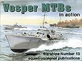 Vosper MTBs in Action - Warships No. 13…