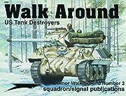 US Tank Destroyers - Armor Walk Around No. 3…