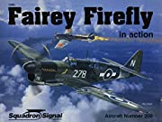 Fairey Firefly in action - Aircraft No. 200…