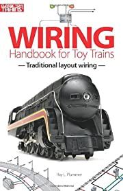 Wiring Handbook for Toy Trains (Classic Toy…