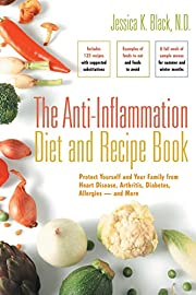 The Anti-Inflammation Diet and Recipe Book:…