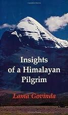Insights of a Himalayan Pilgrim (Tibetan Art…