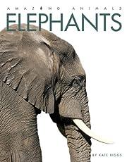 Amazing Animals: Elephants de Kate Riggs