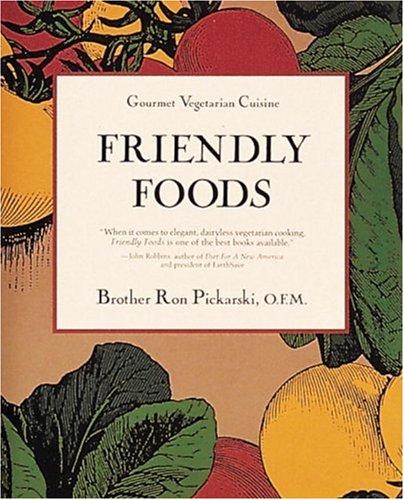 Friendly Foods, Picarski, Ron