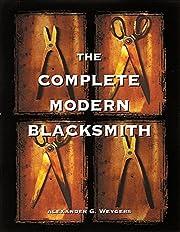 The Complete Modern Blacksmith – tekijä:…