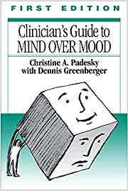 Clinician's guide to Mind over mood –…