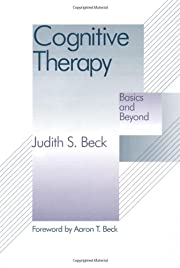 Cognitive therapy : basics and beyond –…