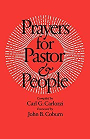 Prayers for Pastor and People de Carl G.…