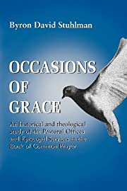 Occasions of Grace: An Historical and…