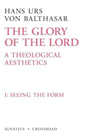 Seeing the Form: The Glory of the Lord, A…