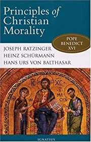 Principles of Christian Morality by Heinz…