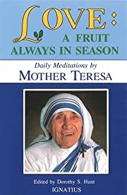 Love, a fruit always in season : daily…
