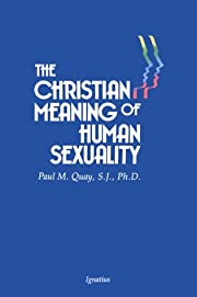 Christian Meaning of Human Sexuality di Paul…