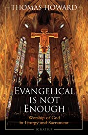 Evangelical is Not Enough: Worship of God in…