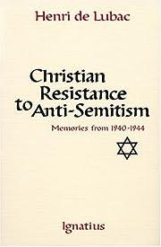 Christian Resistance to Anti-Semitism:…