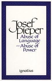 Abuse of Language Abuse of Power af Josef…