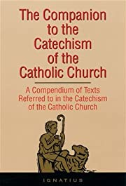 Companion to the Catechism of the Catholic…