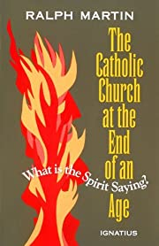 The Catholic Church at the End of an Age:…