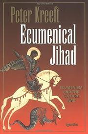 Ecumenical jihad : ecumenism and the culture…