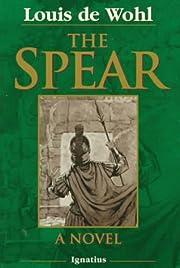 The Spear af Louis De Wohl