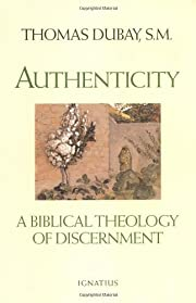 Authenticity : a biblical theology of…