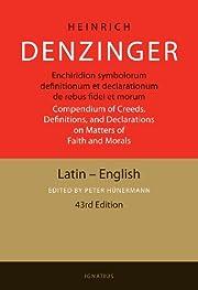 Enchiridion Symbolorum: Compendium of…
