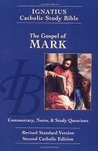 The Gospel of Mark (The Ignatius Catholic…
