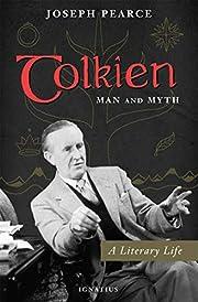 Tolkien: Man and Myth av Joseph Pearce