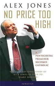 No price too high : a Pentecostal preacher…