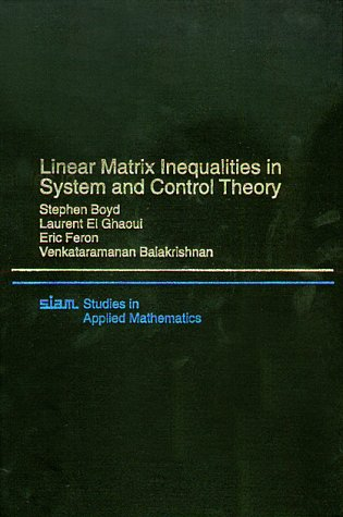 PDF] Linear Matrix Inequalities in System & Control Theory (Studies