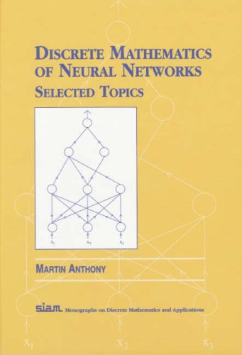 PDF] Discrete Mathematics of Neural Networks: Selected