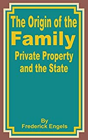 The Origin of the Family Private Property…