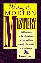 Writing the Modern Mystery by Barbara…