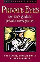 Private Eyes: A Writer's Guide to Private…