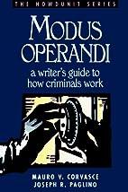 Modus Operandi: A Writer's Guide to How…