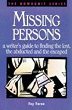 Missing Persons: A Writer's Guide to Finding…