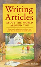 Writing Articles About the World Around You…