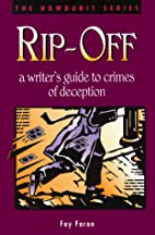 Rip-Off: A Writer's Guide to Crimes of…