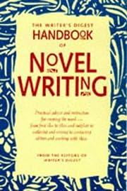 The Writer's Digest Handbook of Novel…