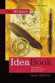 The writer's idea book av Jack Heffron