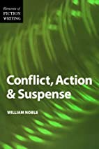 Conflict, Action and Suspense by William…