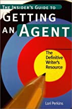 The Insider's Guide to Getting an Agent by…