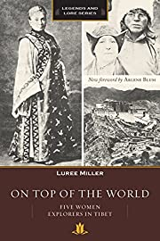 On Top of the World: Five Women Explorers in…