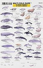 Mac's Guide to Marine Mammals of North…